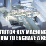 How To Engrave A Key Triton Key Machine